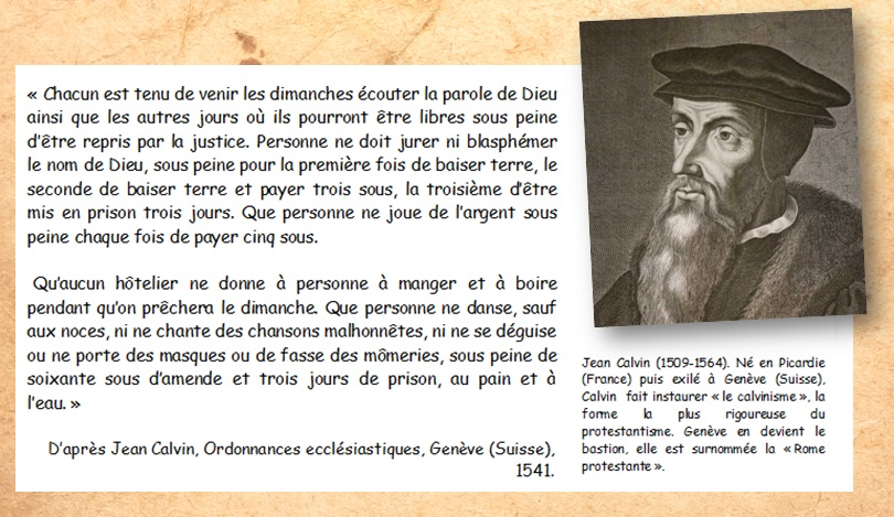 DOC 2 – Jean Calvin, un protestant rigoureux